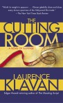 The Cutting Room: A Novel of Suspense - Laurence Klavan