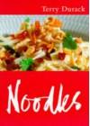 Noodles - Terry Durack