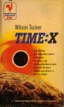 Time: X - Wilson Tucker