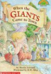When the Giants Came to Town (Hello Reader! - Marcia Leonard, R.W. Alley
