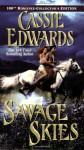 Savage Skies (Savage - Cassie Edwards