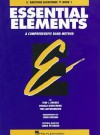 Essential Elements: A Comprehensive Band Method: E-flat Baritone Saxophone, Book 2 - Tom C. Rhodes, Biers, Tim Lautzenheiser, Donald Bierschenk, Linda Petersen, John Higgins