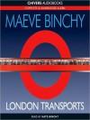 London Transports (MP3 Book) - Maeve Binchy, Kate Binchy