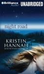 Night Road (Audiocd) - Kristin Hannah, Kathleen McInerney