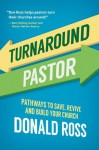 Turnaround Pastor - Don Ross
