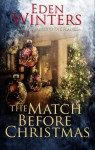The Match Before Christmas - Eden Winters