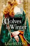 Wolves in Winter - Lisa Hilton