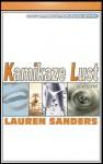 Kamikaze Lust - Lauren Sanders