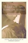 Talks on the Song of Songs - Bernard of Clairvaux