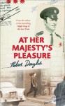 At Her Majesty's Pleasure - Robert Douglas