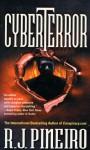 Cyberterror - R.J. Pineiro