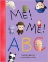 Me! Me! ABC - Harriet Ziefert, Ingri Von Bergen