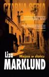 Miejsce w słońcu - Liza Marklund