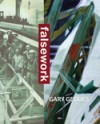 Falsework - Gary Geddes