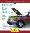 Farewell, My Subaru: An Epic Adventure in Local Living - Doug Fine