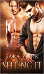 Selling It - Sara York