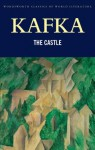 The Castle (Classics of World Literature) - Franz Kafka, John Williams