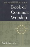 The Companion to the Book of Common Worship - Bower, Peter C. Bower