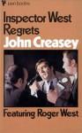 Inspector West Regrets - John Creasey