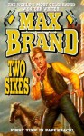Two Sixes - Max Brand