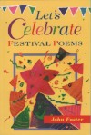 Let's Celebrate: Festival Poems - John Foster