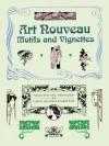 Art Nouveau Motifs and Vignettes - Carol Belanger Grafton, Carol Belanger-Grafton