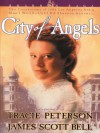 City of Angels - Tracie Peterson, James Scott Bell