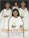 Crossing Bok Chitto - Jeanne Rorex Bridges, Tim Tingle
