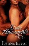 Erotic Amusements - Justine Elyot