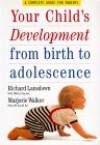 Your Child's Development from Birth to Adolescence - Richard Lansdown, Lansdown