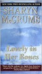 Lovely in Her Bones (Elizabeth MacPherson Mystery, #2) - Sharyn McCrumb