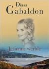 Jesienne werble T.1 - Diana Gabaldon