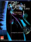 Hymns Made Easy for Piano Book 1 - Gail Smith