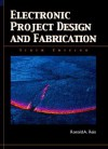 Electronic Project Design and Fabrication - Ronald A. Reis