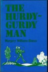 The Hurdy-Gurdy Man - Margery Williams