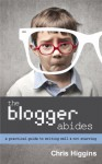 The Blogger Abides - Chris Higgins, Ransom Riggs, Adrienne Crezo
