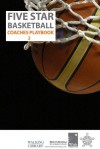 Five Star Baskeball Coaches Playbook Volume 2 (Five Star Basketball Coaches Playbook) - Matt Masiero, Leigh Klein