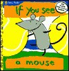 If You See a Mouse - Richard Powell