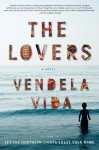 The Lovers - Vendela Vida