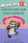 Bread and Jam for Frances (I Can Read, Level 2) - Russell Hoban, Lillian Hoban