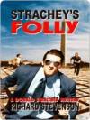 Strachey's Folly (Donald Strachey Series #7) - Richard Stevenson