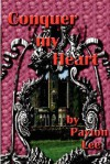 Conquer My Heart - Payton Lee