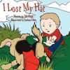 I Lost My Hat - D.M. Webb