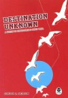 Destination Unknown: A Guide to Discovering God's Will - Gordon S. Jackson