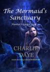 The Mermaid's Sanctuary - Charlie Daye