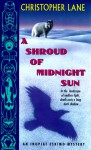 A Shroud of Midnight Sun - Christopher Lane