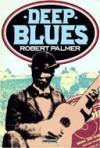 Deep Blues - Robert Palmer