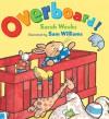 Overboard! - Sarah Weeks, Sam Williams