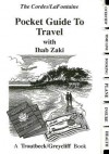 The Cordes/LaFontaine Pocket Guide to Travel - Ron Cordes, Gary LaFontaine, Ihab Zaki