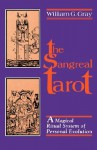 Sangreal Tarot: A Magical Ritual System of Personal Evolution - William G. Gray
